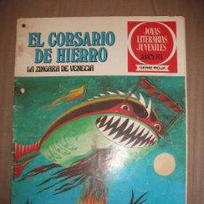 Tebeos: JOYAS LITERARIAS JUVENILES SERIE ROJA EL CORSARIO DE HIERRO39 LA ZINGARA DE VENECIA. Lote 191703997