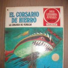 Tebeos: JOYAS LITERARIAS JUVENILES SERIE ROJA EL CORSARIO DE HIERRO39 LA ZINGARA DE VENECIA B. Lote 191704026