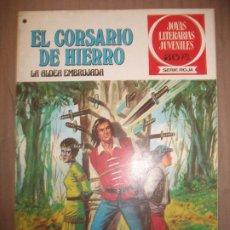 Tebeos: JOYAS LITERARIAS JUVENILES SERIE ROJA EL CORSARIO DE HIERRO40 LA ALDEA EMBRUJADA B BUEN ESTADO. Lote 191704081