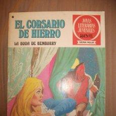 Tebeos: JOYAS LITERARIAS JUVENILES SERIE ROJA EL CORSARIO DE HIERRO41 LA BODA DE BENBURRY BUEN ESTADO. Lote 191704121