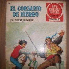 Tebeos: JOYAS LITERARIAS JUVENILES SERIE ROJA EL CORSARIO DE HIERRO42 EN PODER DE SINAU BUEN ESTADO. Lote 191704176