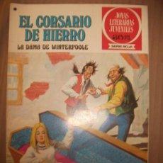 Tebeos: JOYAS LITERARIAS JUVENILES SERIE ROJA EL CORSARIO DE HIERRO43 LA DAMA DE WINTERPOOLE BUEN ESTADO. Lote 191704286