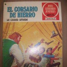 Tebeos: JOYAS LITERARIAS JUVENILES SERIE ROJA EL CORSARIO DE HIERRO44 LA CIUDAD SITIADA BUEN ESTADO. Lote 191704313