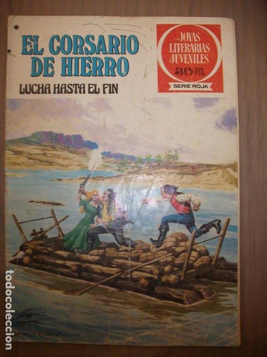 JOYAS LITERARIAS JUVENILES SERIE ROJA EL CORSARIO DE HIERRO45 LUCHA HASTA EL FIN (Tebeos y Comics - Bruguera - Joyas Literarias)
