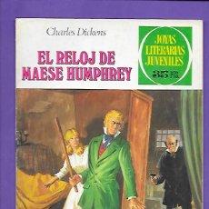 Tebeos: JOYAS LITERARIAS JUVENILES NUMERO 216 EL RELOJ DE MAESE HUMPHREY. Lote 191714268