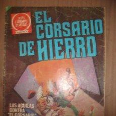 Tebeos: JOYAS LITERARIAS JUVENILES SERIE ROJA EL CORSARIO DE HIERRO56 LAS AGUILAS CONTRA EL CORSARIO . Lote 191783476