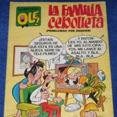 Tebeos: LA FAMILIA CEBOLLETA - NUMERADO EN LOMO Nº 4 - ¡PROBLEMAS POR DOQUIER! OLE (1977). Lote 191937266