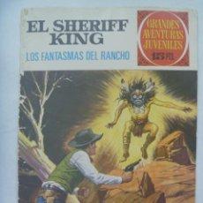 Tebeos: EL SHERIFF KING Nº 10: LOS FANTASMAS DEL RANCHO. Lote 191950257