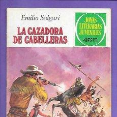 Tebeos: JOYAS LITERARIAS JUVENILES NUMERO 206 LA CAZADORA DE CABELLERAS. Lote 191969567