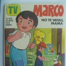 Tebeos: ALBUM DE MARCO . N º 1: NO TE VAYAS, MAMA. 1977. Lote 191971365