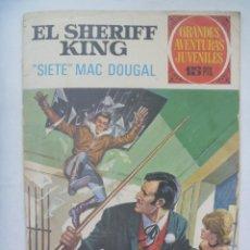 Tebeos: EL SHERIFF KING Nº 22 : ¨ SIETE ¨ MAC DOUGLAS. Lote 191995333