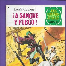 Tebeos: JOYAS LITERARIAS JUVENILES NUMERO 197 A SANGRE Y FUEGO. Lote 192003735