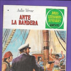 Tebeos: JOYAS LITERARIAS JUVENILES NUMERO 196 ANTE LA BANDERA. Lote 192004676