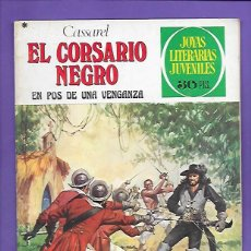 Tebeos: JOYAS LITERARIAS JUVENILES NUMERO 184 EL CORSARIO NEGRO EN POS DE UNA VENGANZA. Lote 192017506
