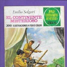 Tebeos: JOYAS LITERARIAS JUVENILES NUMERO 174 EL CONTINENTE MISTERIOSO. Lote 192029371