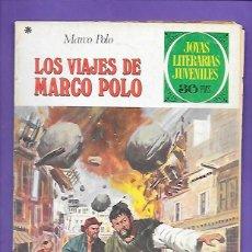 Tebeos: JOYAS LITERARIAS JUVENILES NUMERO 166 LOS VIAJES DE MARCO POLO. Lote 192050382