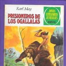 Tebeos: JOYAS LITERARIAS JUVENILES NUMERO 163 PRISIONEROS DER LOS OGALLALLAS. Lote 192069365