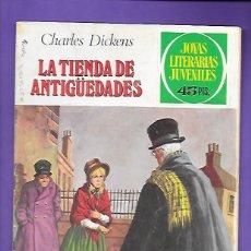 Tebeos: JOYAS LITERARIAS JUVENILES NUMERO 154 LA TIENDA DE ANTIGÜEDADES. Lote 192078978