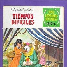 Tebeos: JOYAS LITERARIAS JUVENILES NUMERO 152 TIEMPOS DIFICILES. Lote 192081071