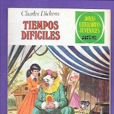 Tebeos: JOYAS LITERARIAS JUVENILES NUMERO 152 TIEMPOS DIFICILES. Lote 192081371