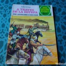 Tebeos: COLECCION JOYAS LITERARIAS . A TRAVES DE LA ESTEPA Nº 116 .VER FOTO QUE NO TE FALTE EN TU COLECCION. Lote 192226160