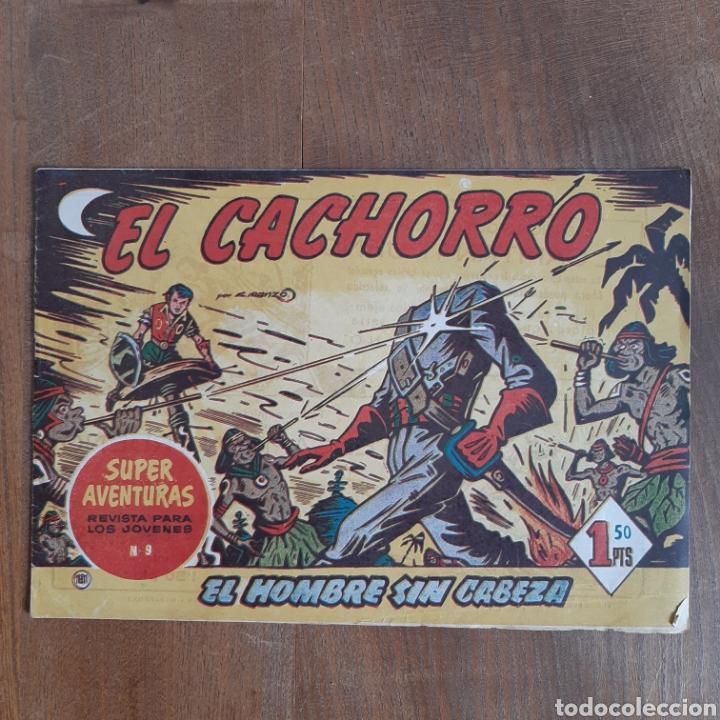 EL CACHORRO / EL HOMBRE SIN CABEZA / NUM. 9 / BRUGUERA AÑO 1953 (Tebeos y Comics - Bruguera - El Cachorro)