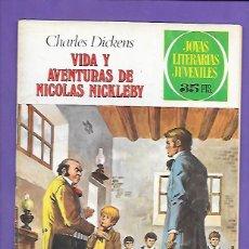 Tebeos: JOYAS LITERARIAS JUVENILES NUMERO 148 VIDA Y AVENTURAS DE NICOLAS NICKLEBY. Lote 192691751