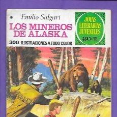 Tebeos: JOYAS LITERARIAS JUVENILES NUMERO 137 LOS MINEROS DE ALASKA. Lote 192723480