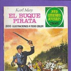 Tebeos: JOYAS LITERARIAS JUVENILES NUMERO 136 EL BUQUE PIRATA. Lote 192726030