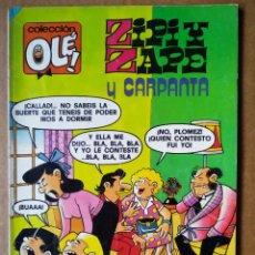 Tebeos: ZIPI Y ZAPE OLÉ N°201: GRANUJILLAS INCORREGIBLES (BRUGUERA, 1985). POR ESCOBAR. CON CARPANTA. Lote 193389145