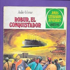 Tebeos: JOYAS LITERARIAS JUVENILES NUMERO 113 ROBUR, EL CONQUISTADOR. Lote 193412218