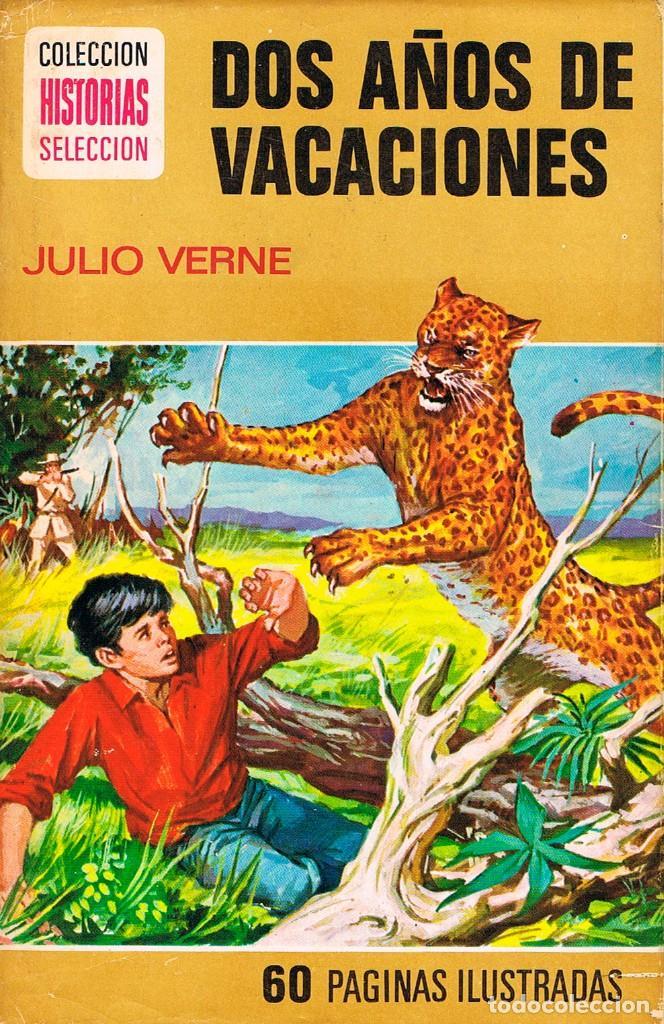 JULIO VERNE; DOS AÑOS DE VACACIONES , SERIE JULIO VERNE Nº 10, DIBUJOS: LUIS RODRIGUEZ PUERTAS, 1975 (Tebeos y Comics - Bruguera - Historias Selección)