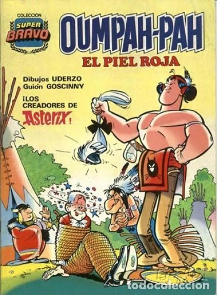 OUMPAH-PAH-COLECCIÓN SUPER BRAVO- Nº 1 -UMPAH-PAH Y PATÉ DE FOIE-1982-GOSCINNY-UDERZO-LEA-3072 (Tebeos y Comics - Bruguera - Bravo)