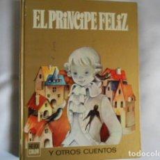 Tebeos: EL PRINCIPE FELIZ DE BRUGUERA. LIBRO DE CUENTOS INFANTILES. Lote 193868477