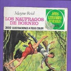 Tebeos: JOYAS LITERARIAS JUVENILES NUMERO 110 LOS NAUFRAGOS DE BORNEO. Lote 194076691