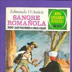 Tebeos: JOYAS LITERARIAS JUVENILES NUMERO 84 SANGRE ROMAÑOLA. Lote 194191718