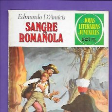 Tebeos: JOYAS LITERARIAS JUVENILES NUMERO 84 SANGRE ROMAÑOLA. Lote 194191917