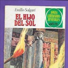 Tebeos: JOYAS LITERARIAS JUVENILES NUMERO 83 EL HIJO DEL SOL. Lote 194193181