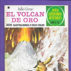 Tebeos: JOYAS LITERARIAS JUVENILES NUMERO 79 EL VOLCAN DE ORO. Lote 194198202