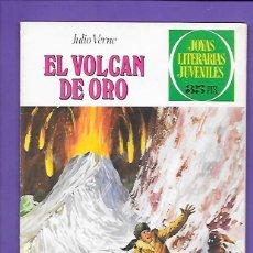 Tebeos: JOYAS LITERARIAS JUVENILES NUMERO 79 EL VOLCAN DE ORO. Lote 194198442