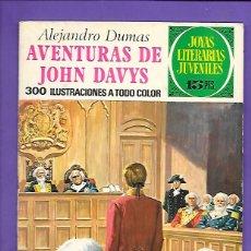 Tebeos: JOYAS LITERARIAS JUVENILES NUMERO 77 AVENTURAS DE JOHN DAVYS. Lote 194199191