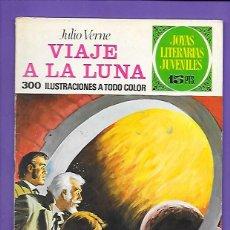 Tebeos: JOYAS LITERARIAS JUVENILES NUMERO 72 VIAJE A LA LUNA. Lote 194209227