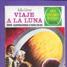Tebeos: JOYAS LITERARIAS JUVENILES NUMERO 72 VIAJE A LA LUNA. Lote 194209332