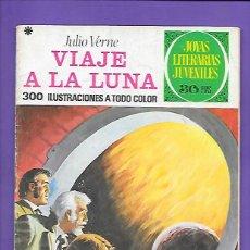 Tebeos: JOYAS LITERARIAS JUVENILES NUMERO 72 VIAJE A LA LUNA. Lote 194209462