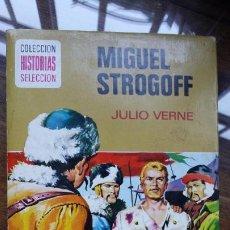 Tebeos: COLECCION HISTORIAS SELECCION, MIGUEL STROGOFF / JULIO VERNE - EDITA : BRUGUERA. Lote 194223280