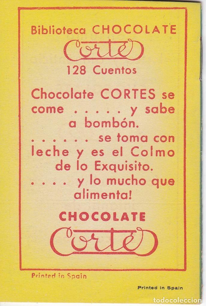 Tebeos: ANTIGUO MINI CUENTO DE LAS 2 PREGUNTAS MAGICAS CON PUBLICIDAD DE CHOCOLATE CORTES (BRUGUERA 1959) - Foto 2 - 194238922