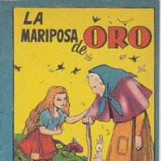 Tebeos: ANTIGUO MINI CUENTO DE LA MARIPOSA DE ORO CON PUBLICIDAD DE CHOCOLATE CORTES (BRUGUERA 1959). Lote 194239052