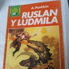 Tebeos: JOYAS LITERARIAS JUVENILES 255 - RUSLAN Y LUDMILA - BRUGUERA. Lote 194278363