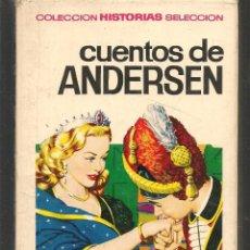 Tebeos: HISTORIAS SELECCIÓN. LEYENDAS Y CUENTOS. Nº 3. CUENTOS DE ANDERSEN. BRUGUERA.(ST/MG/BL3). Lote 194329026