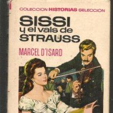 Tebeos: HISTORIAS SELECCIÓN. SISSI Y EL VALS DE STRAUSS. Nº 6. BRUGUERA.(ST/MG/BL3). Lote 194330437